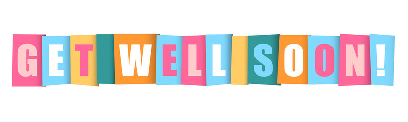 """""""GET WELL SOON"""" Colourful Letters Banner"""