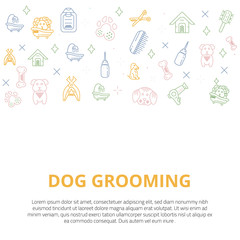 Dog grooming Line art banner with sign of dog, bone, clipper, comb. Stylish animal equipment for your promo design