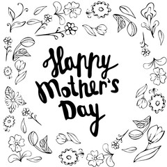 Happy Mother s Day - hand drawn calligraphy phrases.