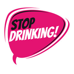 stop drinking retro speech bubble
