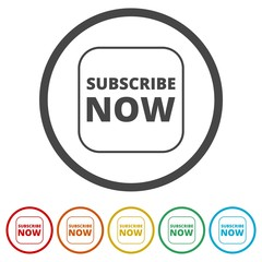 Subscribe Now sign, Subscribe Now button, 6 Colors Included