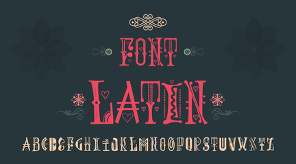 Vintage font - Latin. Handmade for logos, badges can be issued a corporate identity. And also sign a postcard. Wall mural