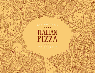 Vector Italian pizza top view frame. A set of classic Italian food. Food banner design template. Vintage hand drawn sketch illustration.