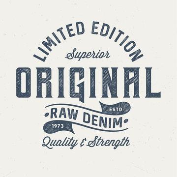 Original Raw Denim - Vintage Tee Design For Print