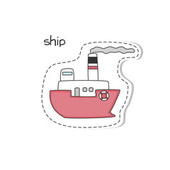 Sticker with cartoon ship on white background. Vector illustration.