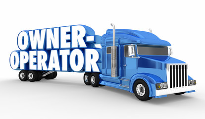 Owner-Operator Semi Truck Driver Words 3d Illustration