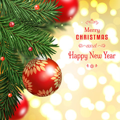 Vector card. Fir tree branches on blurred background with red balls. Beautiful greeting lettering. Christmas and New Year
