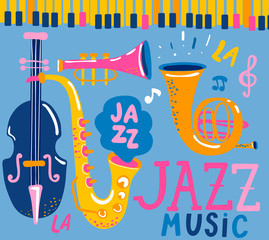 Poster for the jazz musical festival with classic music instruments - cello, cornet, tuba, clarinet, saxophone. Handdrawn lettering. Vector illustration for music events, jazz concerts.