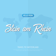 Hello from Stein am Rhein. Travel to Switzerland. Touristic greeting card. Vector illustration