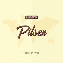 Hello from Pilsen. Travel to Czech Republic. Touristic greeting card. Vector illustration
