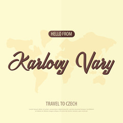Hello from Karlovy Vary. Travel to Czech Republic. Touristic greeting card. Vector illustration