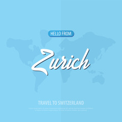 Hello from Zurich. Travel to Switzerland. Touristic greeting card. Vector illustration