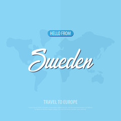 Hello from Sweden. Travel to Europe. Touristic greeting card. Vector illustration
