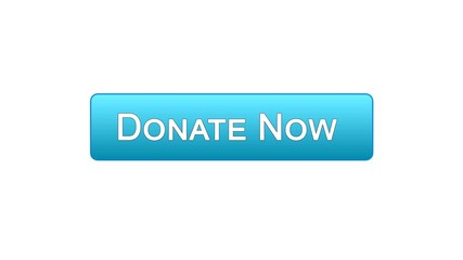Donate now web interface button blue color, social support, volunteering