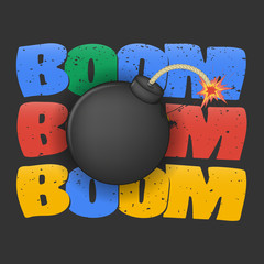 boom bomb. multicolored 'boom' lettering with grunge texture on black background. black round bomb with a lighted wick. poster, ticket design, t-shirt print and others