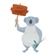 Sad koala bear holding a protest sign SAVE KOALAS and eucalyptus leaves. Demonstration against habitat destruction. Protection of endangered animal species. Vector cartoon illustration.
