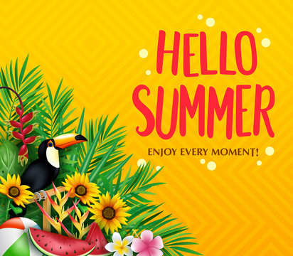 Hello Summer Enjoy Every Moment Poster with Toucan, Palm Tree Leaves, Sunflowers Beach Ball and Watermelon in Yellow Otange Gradient Backgroun with Pattern. Vector Illustration