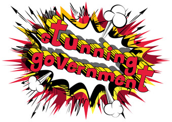 Stunning Government - Comic book style phrase on abstract background.