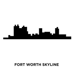 fort worth skyline silhouette on white background, vector illustration