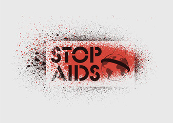 Stop Aids typographic stencil street art style grunge poster. Retro vector illustration.