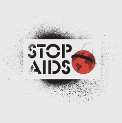 Stop Aids typographic stencil street art style grunge poster. Retro vector illustration.
