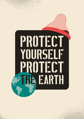 Protect yourself - protect the Earth. Stop Aids typographic stencil style poster. Retro vector illustration.