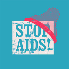 Stop Aids typographical vintage style grunge poster. Retro vector illustration.