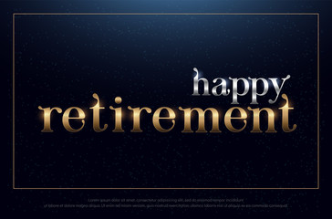happy retirement party silver and golden on blue background. retirement logo design for banner, card, t shirt or printing. vector illustration