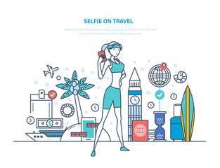 Selfie on travel. Girl makes selfie on journey, trip.