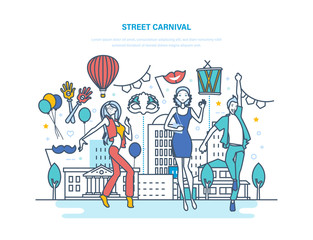 Street carnival concept. Dances, carnival, masquerade, festive masks and costumes.
