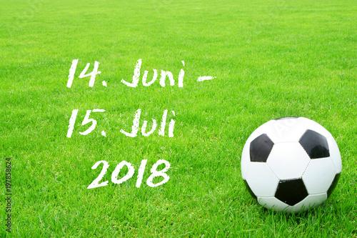 Fussball Wm 14 Juni 15 Juli 2018 Schrift Rasen Ball