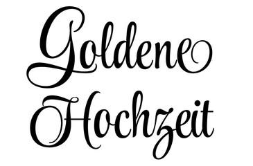 Goldene Hochzeit - Schriftzug in Schwarz