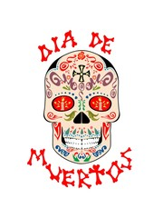 T-shirt print with mexican sugar skull,  dia de muertos hand drawing lettering for day of death