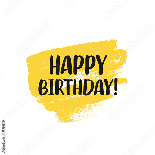 Happy Birthday Typographic Greeting Card With Yellow Paint Texture