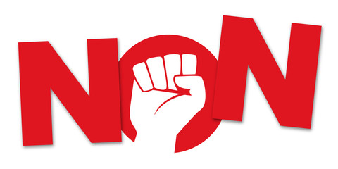 non - contester - contestation - opposer -opposition - contre - refuser - opposé - poing - mot