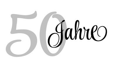 50 Jahre - Schriftzug