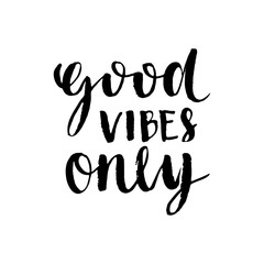 Inspirational quote Good Vibes Only. Modern brush calligraphy. Isolated on white background. Hand drawn lettering element for your design.