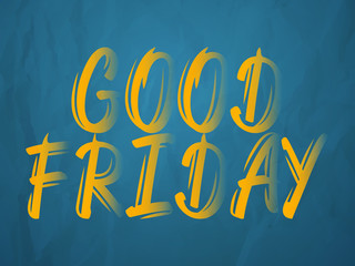 creative abstract, banner or poster for Good Friday with nice and creative design illustration in a background.
