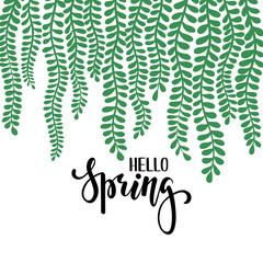 border frame branch leaves. Hello spring. Hand drawn calligraphy and brush pen lettering. design for holiday greeting card and invitation of seasonal spring holiday