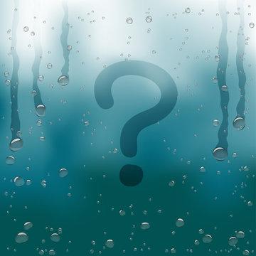 question sign draw on rainy window