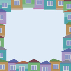 Vector illustration of colorful small houses with windows and roofs square border