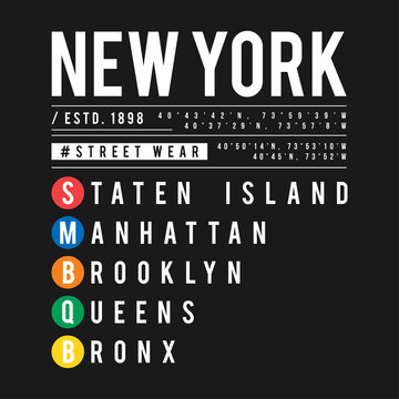 T-shirt design in the concept of New York City subway. Cool typography with boroughs of New York for shirt print. T-shirt graphic in urban and street style