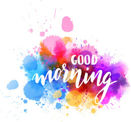 Good morning lettering on watercolor background