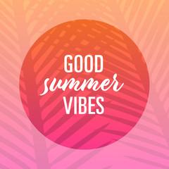 good summer vibes – template
