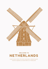 Hand drawn windmill on white background with inscription Welcome to Netherlands. Symbol of the Netherlands. Can be used for postcards and tourist booklets. Vector illustration.