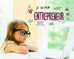 Entrepreneur text with little girl using her laptop