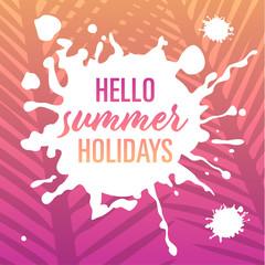 hello summer holidays – template
