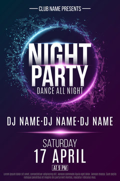 Poster for a Night Party. Festive geometric neon flyer. Banner from geometrical plexus particles. Name of club and DJ. Vector illustration