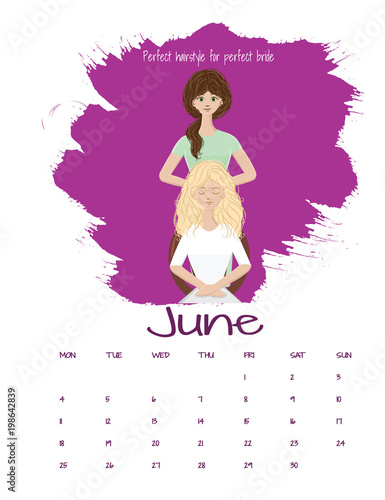 vector calendar 2018 june beautiful make up artist and stylist making hairstyle for beautiful bride
