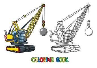 Funny wrecking ball truck with eyes. Coloring book